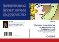 Bookcover of The Italian Apparel Market: new production and distribution trends