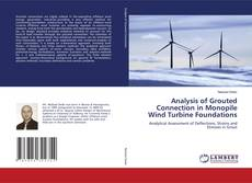 Buchcover von Analysis of Grouted Connection in Monopile Wind Turbine Foundations