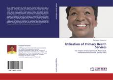 Bookcover of Utilisation of Primary Health Services