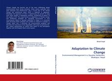 Bookcover of Adaptation to Climate Change