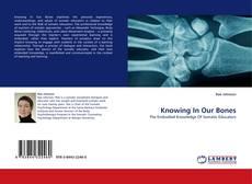 Knowing In Our Bones kitap kapağı