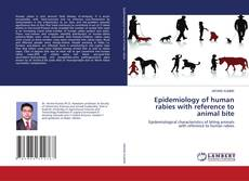 Portada del libro de Epidemiology of human rabies with reference to animal bite