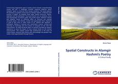 Couverture de Spatial Constructs in Alamgir Hashmi's Poetry
