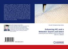 Bookcover of Enhancing HCI and a Website's Search and Select