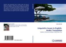 Bookcover of Linguistics Issues in English-Arabic Translation