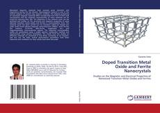 Bookcover of Doped Transition Metal Oxide and Ferrite Nanocrystals