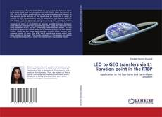 Buchcover von LEO to GEO transfers via L1 libration point in the RTBP