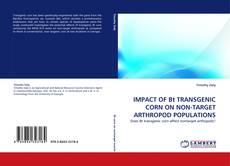 Bookcover of IMPACT OF Bt TRANSGENIC CORN ON NON-TARGET ARTHROPOD POPULATIONS