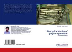 Bookcover of Biophysical studies of gingival epithelium
