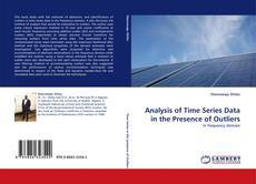 Bookcover of Analysis of Time Series Data in the Presence of Outliers