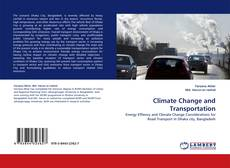 Bookcover of Climate Change and Transportation