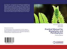 Обложка Practical Manual for Bryophytes and Pteridophytes