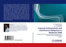Portada del libro de Capacity Enhancement and Interference Mitigation in Multiuser UWB