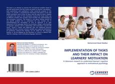Обложка IMPLEMENTATION OF TASKS AND THEIR IMPACT ON LEARNERS' MOTIVATION