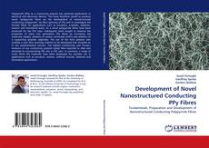 Bookcover of Development of Novel Nanostructured Conducting PPy Fibres