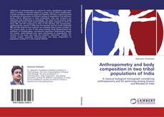 Buchcover von Anthropometry and body composition in two tribal populations of India