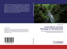 Bookcover of Land reform and the theology of development