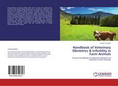 Handbook of Veterinary Obstetrics & Infertility in Farm Animals的封面