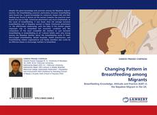 Couverture de Changing Pattern in Breastfeeding among Migrants