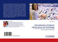 Bookcover of Diversification of Atlantic salmon grow-out technology