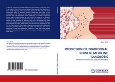 Bookcover of PREDICTION OF TRADITIONAL CHINESE MEDICINE DIAGNOSIS