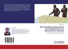 Capa do livro de Site Suitability Assessment for Establishment of Bioretention Systems