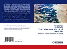 Bookcover of GIS for business and social decisions