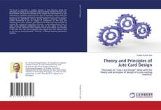 Bookcover of Theory and Principles of Jute Card Design