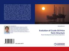 Evolution of Crude Oil Price Term Structure的封面