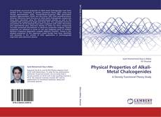Bookcover of Physical Properties of Alkali-Metal Chalcogenides