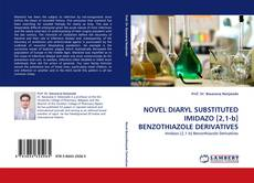 Buchcover von NOVEL DIARYL SUBSTITUTED IMIDAZO [2,1-b] BENZOTHIAZOLE DERIVATIVES