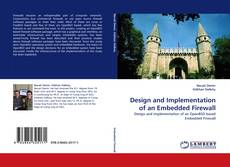 Bookcover of Design and Implementation of an Embedded Firewall
