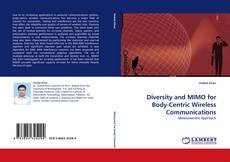 Bookcover of Diversity and MIMO for Body-Centric Wireless Communications