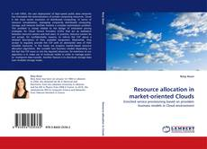 Borítókép a  Resource allocation in market-oriented Clouds - hoz