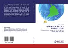 Bookcover of In Search of Selfin a Troubled World