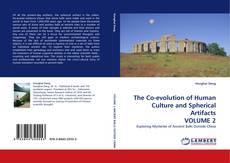The Co-evolution of Human Culture and Spherical Artifacts VOLUME 2的封面