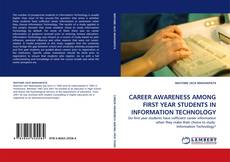 Обложка CAREER AWARENESS AMONG FIRST YEAR STUDENTS IN INFORMATION TECHNOLOGY