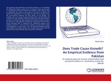 Does Trade Cause Growth?  An Empirical Evidence from Pakistan的封面