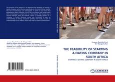 Buchcover von THE FEASIBILITY OF STARTING A DATING COMPANY IN SOUTH AFRICA