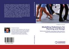 Bookcover of Modelling Pedestrians for Planning and Design