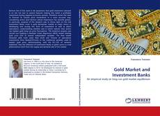 Bookcover of Gold Market and Investment Banks