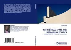 Buchcover von THE NIGERIAN STATE AND PATRIMONIAL POLITICS