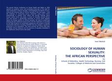 Couverture de SOCIOLOGY OF HUMAN SEXUALITY: THE AFRICAN PERSPECTIVE