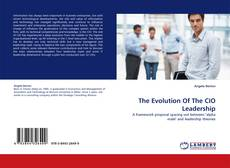 Bookcover of The Evolution Of The CIO Leadership