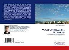 Bookcover of ANALYSIS OF BRUSHLESS DC MOTORS