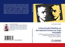 Bookcover of A Structuralist Reading on the Selected Fictions by Luigi Pirandello