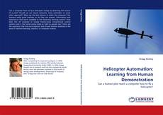 Bookcover of Helicopter Automation: Learning from Human Demonstration