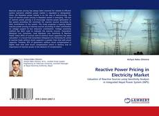 Bookcover of Reactive Power Pricing in Electricity Market