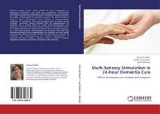 Borítókép a  Multi-Sensory Stimulation in 24-hour Dementia Care - hoz