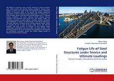 Borítókép a  Fatigue Life of Steel Structures under Service and Ultimate Loadings - hoz